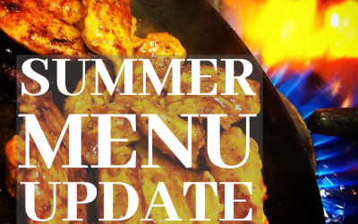 Summer Menu Update & other adventures