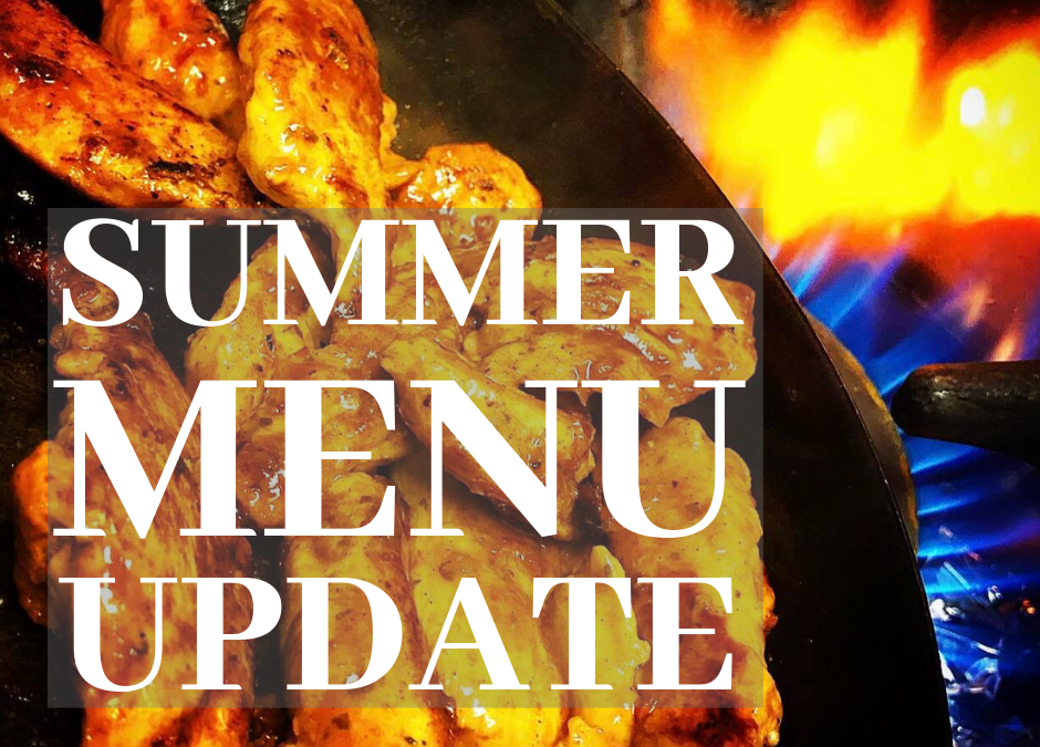 2019 Summer Menu Update!